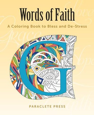 Words of Faith Coloring Book   -     By: Paraclete Press