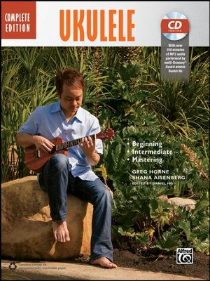 Complete Ukulele Method / Book & CD  -     By: Greg Horne
