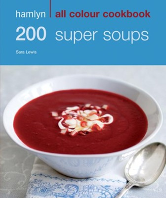 200 Super Soups / Digital original - eBook  -