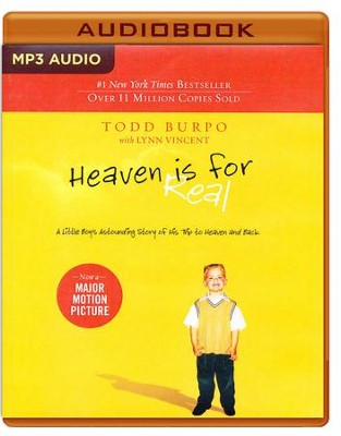 Heaven is for Real: A Little Boy's Astounding Story of His Trip to Heaven and Back - unabridged audio book on MP3-CD  -     Narrated By: Stu Gray     By: Todd Burpo, Lynn Vincent