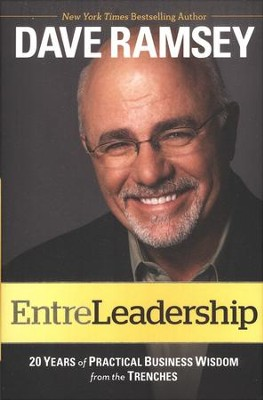 EntreLeadership   -     By: Dave Ramsey