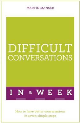 Difficult Conversations At Work in a Week: Teach Yourself / Digital original - eBook  -