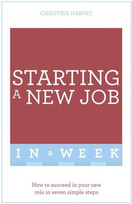 Start Your New Job Succsessfully in a Week: Teach Yourself / Digital original - eBook  -