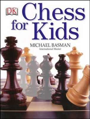 Chess for Kids  -     By: Michael Basman