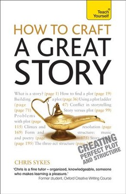 How to Craft a Great Story: Teach Yourself / Digital original - eBook  -
