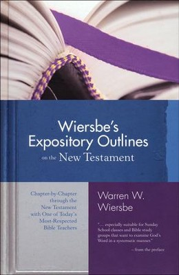 Wiersbe's Expository Outlines on the New Testament  -     By: Warren W. Wiersbe