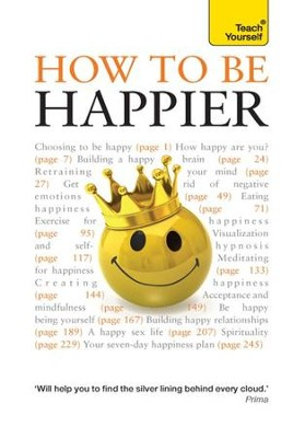 How to Be Happier: Teach Yourself / Digital original - eBook  -
