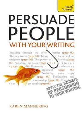 Persuade People with Your Writing: Teach Yourself / Digital original - eBook  -