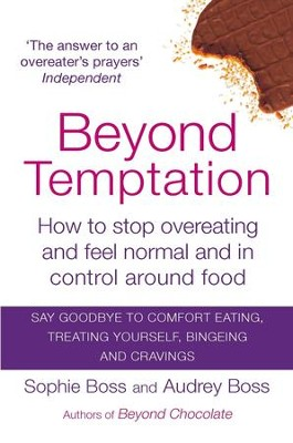 Beyond Temptation: How to Stop Overeating and Feel Normal and in Control Around Food / Digital original - eBook  -