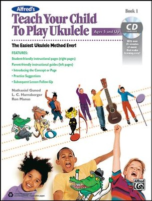 Teach Your Child to Play Ukulele / Book & CD  -     By: Nathaniel Gunod