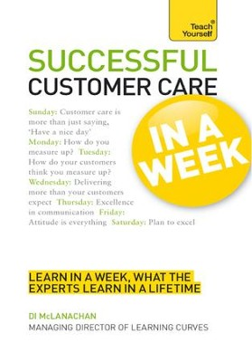 Successful Customer Care in a Week: Teach Yourself / Digital original - eBook  -