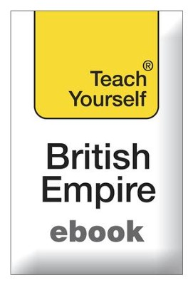 The British Empire: Teach Yourself / Digital original - eBook  -