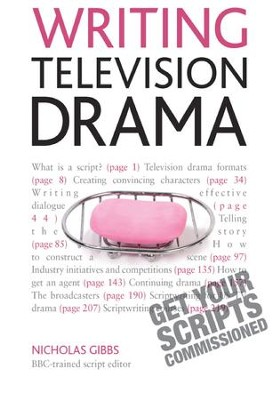 Writing Television Drama: Get Your Scripts Commissioned: Teach Yourself / Digital original - eBook  -