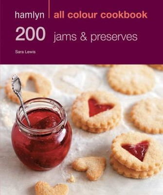 200 Jams and Preserves: Hamlyn All Colour Cookbook / Digital original - eBook  -