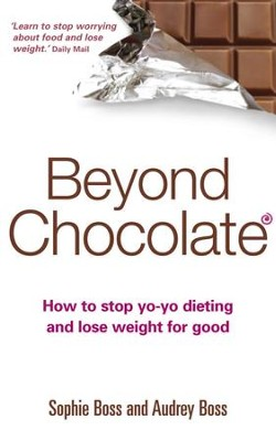 Beyond Chocolate: How to Stop Yo-Yo Dieting and Lose Weight for Good / Digital original - eBook  -
