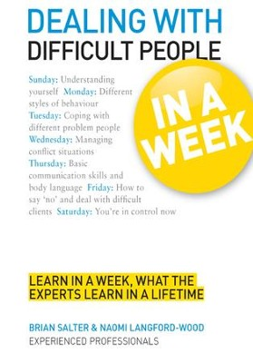 Dealing with Difficult People in a Week: Teach Yourself / Digital original - eBook  -