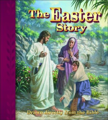 The Easter Story: Drawn directly from the Bible  -     Edited By: Edward A. Engelbreght, Gail E. Pawlitz     By: Edward A. Engelbreght & Gail E. Pawlitz
