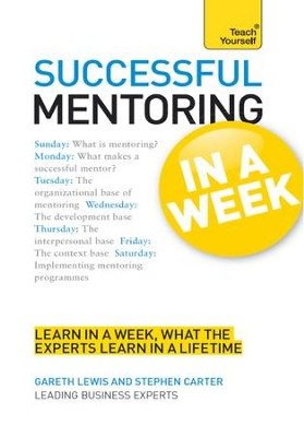 Successful Mentoring in a Week: Teach Yourself / Digital original - eBook  -