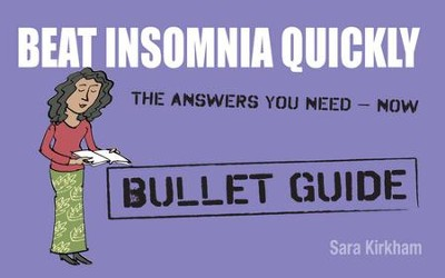 Beat Insomnia Quickly: Bullet Guides / Digital original - eBook  -