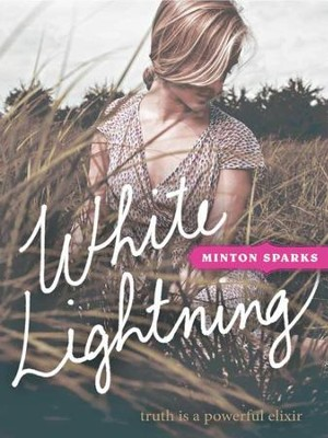 White Lightning - eBook  -     By: Minton Sparks