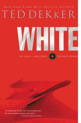 White: The Circle Series - eBook  -     By: Ted Dekker