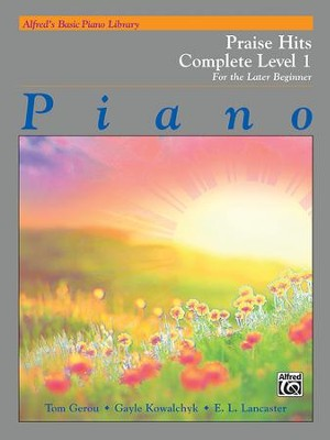 Alfred Basic Piano Library: Praise Complete Level 1  -     By: Tom Gerou