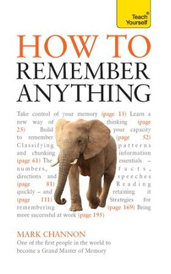 How to Remember Anything: Teach Yourself / Digital original - eBook  -
