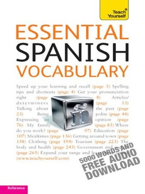 Essential Spanish Vocabulary: Teach Yourself / Digital original - eBook  -