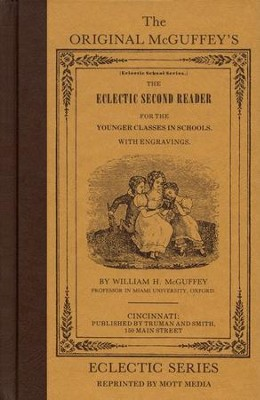 McGuffey Second Reader                  -     By: William Holmes McGuffey