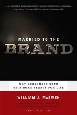 Married to the Brand  -     By: William J. McEwen