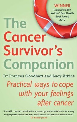 The Cancer Survivor's Companion: Practical Ways to Cope With Your Feelings After Cancer / Digital original - eBook  -
