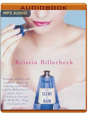 The Scent of Rain - unabridged audio book on MP3-CD  -     Narrated By: Angela Dawe     By: Kristin Billerbeck