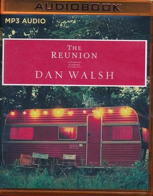 The Reunion: A Novel - unabridged audio book on MP3-CD  -     Narrated By: Dick Hill     By: Dan Walsh