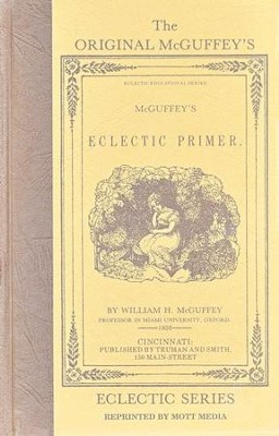 McGuffey Primer                  -     By: William Holmes McGuffey