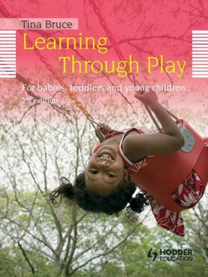 Learning Through Play, 2nd Edition For Babies, Toddlers and Young Children / Digital original - eBook  -