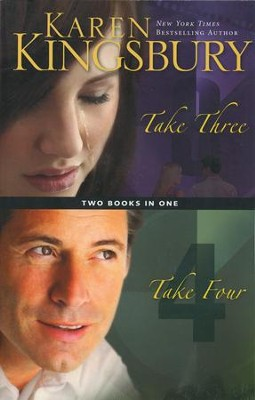 Take Three/Take Four, 2 Volumes in 1   -     By: Karen Kingsbury