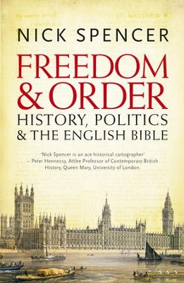 Freedom and Order: History, Politics and the English Bible / Digital original - eBook  -