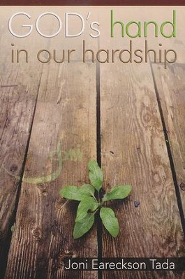 God's Hand in Our Hardship, Minibook   -     By: Joni Eareckson Tada