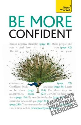 Be More Confident: Teach Yourself / Digital original - eBook  -