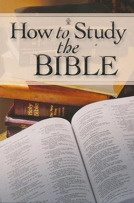 How to Study the Bible   -