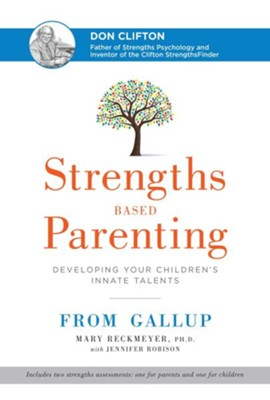 Strengths Based Parenting  -     By: Mary Beckmeyer, Jennifer Robison