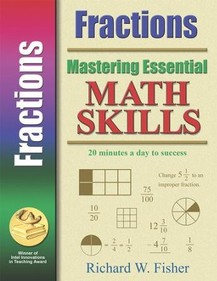 Mastering Essential Math Skills: Fractions   -     By: Richard W. Fisher