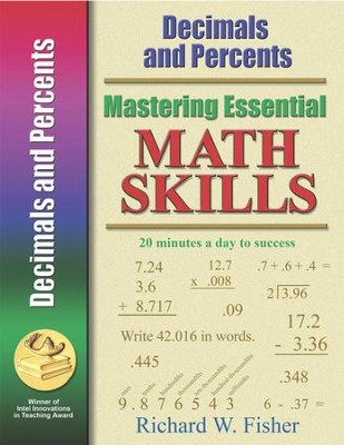 Mastering Essential Math Skills: Decimals and Percents   -     By: Richard W. Fisher