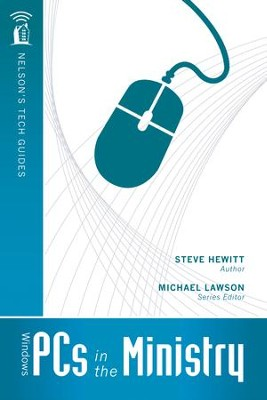 Windows PCs in the Ministry - eBook  -     By: Steve Hewitt