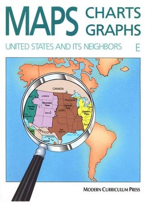 Maps, Charts, Graphs, E: United States and Its Neighbors   -