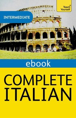Complete Italian: Teach Yourself / Digital original - eBook  -