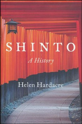 Shinto: A History  -     By: Helen Hardacre