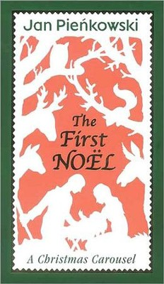 The First Noel  -     By: Jan Pienkowski