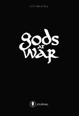 Gods at War Participant's Journal   -     By: Kyle Idleman, Michael Morgan