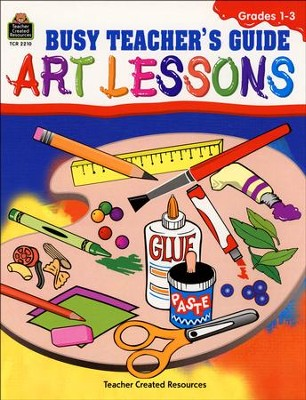 Busy Teacher's Guide: Art Lessons, Primary   -     By: Michelle M. McAuliffe, Marsha W. Black